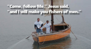 Come Be fishers of Men