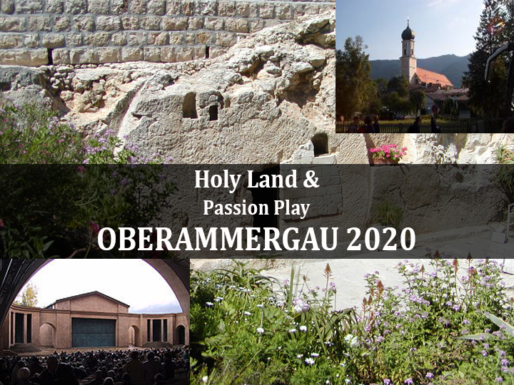 Christian Guided Tour Oberammergau Israel May 2020